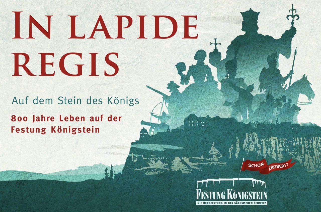 Plakat der Ausstellung IN LAPIDE REGIS der Festung Königstein